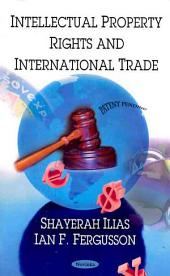 Intellectual Property Rights and International Trade