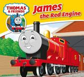 Thomas & Friends: James the Red Engine