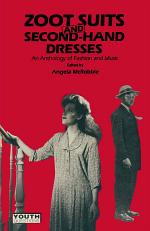Zoot Suits and Secondhand Dresses