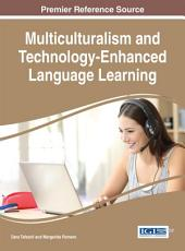 Multiculturalism and Technology Enhanced Language Learning PDF
