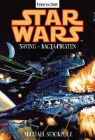 Star Wars  X Wing  Bacta Piraten PDF