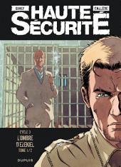 Haute sécurité - Tome 5 - L'ombre d'Ezekiel -