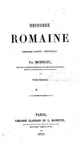 Histoire romaine: première partie, république, Volume1