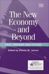 The New Economy and Beyond: Past, Present and Future