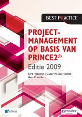 Projectmanagement op basis van PRINCE2® Editie 2009 - 2de geheel herziene druk
