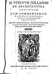 M. Vitrvvii Pollionis De architectura libri decem,