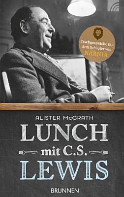 Lunch mit C  S  Lewis PDF