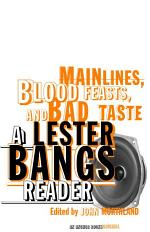 Main Lines, Blood Feasts, and Bad Taste