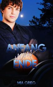 Anfang vom Ende: Gay Romance