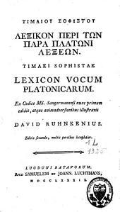 Timaíou sofistoû Lexikòn perì tōn parà Plátōni lexéōn