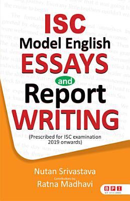 ISC Model English Essays   Report Writing