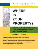 Where Is Your Property   A Guide to Real Estate Principles  Land Surveying Procedures  and Legal Decisions PDF