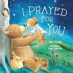 I Prayed For You Book PDF