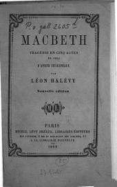 Macbeth Tragédie en cinq actes en vers d'après Shakspeare [Shakespeare]