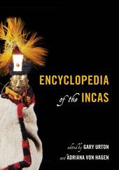 Encyclopedia of the Incas