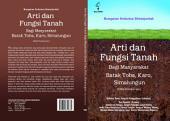 Arti dan Fungsi Tanah Bagi Masyarakat Batak Toba, Karo, Simalungun (Edisi Pembaruan)