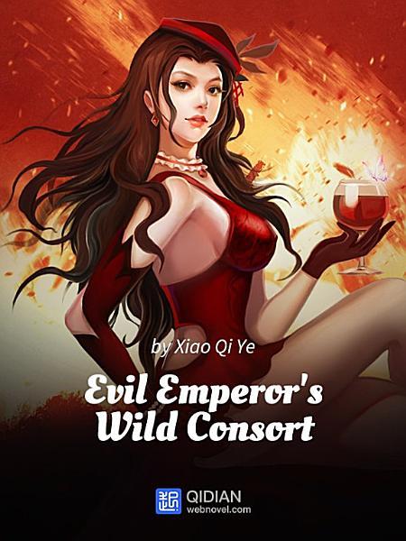 Download Evil Emperor s Wild Consort 4 Anthology Book
