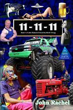 11 - 11 - 11 (Book 1 of John Rachel's End-of-the-World Trilogy)