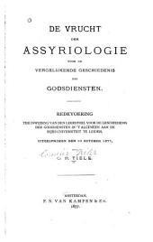 De vrucht der Assyriologie voor de vergelijkende geschiedenis der godsdiensten