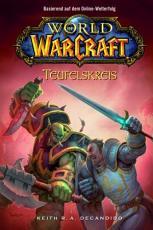 World of Warcraft  Band 1  Teufelskreis PDF