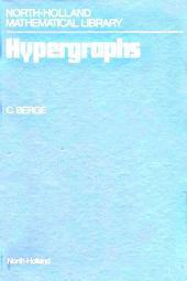 Hypergraphs: Combinatorics of Finite Sets
