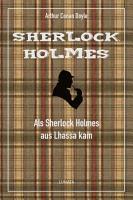 Als Sherlock Holmes aus Lhassa kam PDF