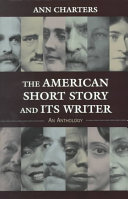 The American Short Story And Its Writer