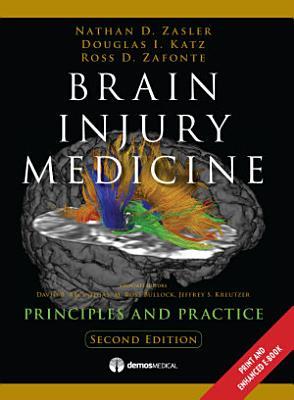 Brain Injury Medicine  2nd Edition
