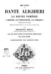 Oeuvres de Dante Alighieri la Divine Comédie traduction nouvelle précedée d'une introduction contenant la vie de Dante et une clef générale du poème par Sébastien Rhéal