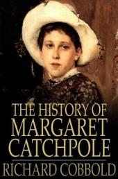 The History of Margaret Catchpole: A Suffolk Girl