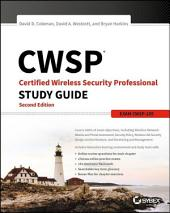 CWSP Certified Wireless Security Professional Study Guide: Exam CWSP-205, Edition 2