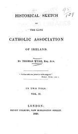 Historical Sketch of the Late Catholic Association of Ireland PDF