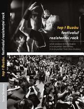 Top t Buzau: Festivalul Rezistentei rock