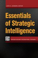 Essentials of Strategic Intelligence PDF