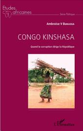 Congo Kinshasa: Quand la corruption dirige la République