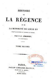 Histoire de la régence et de la minorité de Louis XV