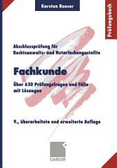 Fachkunde: Über 620 Prüfungsfragen und Fälle mit Lösungen, Ausgabe 9