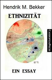Ethnizität: Ein Essay