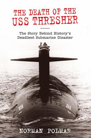Death of the USS Thresher PDF