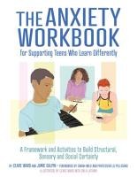 The Anxiety Workbook for Supporting Teens Who Learn Differently PDF