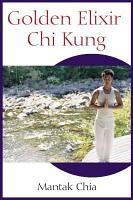 Golden Elixir Chi Kung PDF