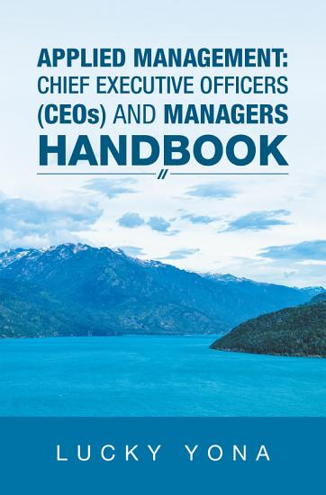 Applied Management  Chief Executive Officers  Ceos  and Managers Handbook PDF