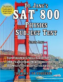 Dr  Jang s SAT  800 Physics Subject Test PDF