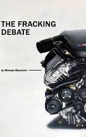 The Fracking Debate PDF