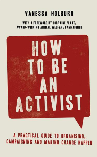 Download How to Be an Activist Book