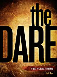 The Dare   30 Days To Change Everything