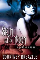 Skin and Moon