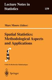Spatial Statistics: Methodological Aspects and Applications