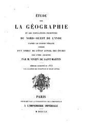 Étude sur la géographie et les populations primitives du nord-ouest de l'Inde: d'après les hymnes védiques précédée d'un aperçu de l'état actuel des études sur l'Inde ancienne