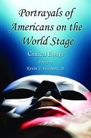 Portrayals of Americans on the World Stage PDF